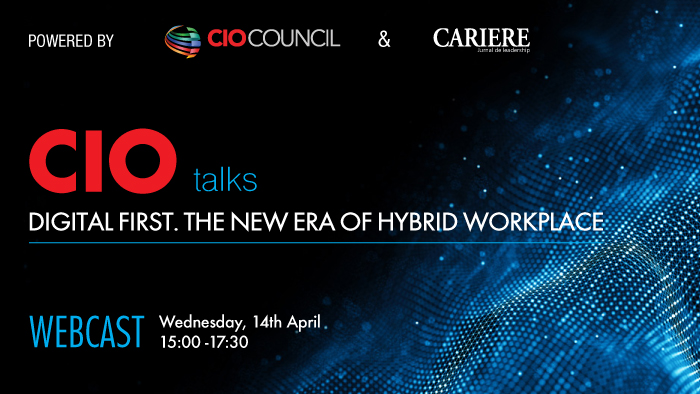 "CIO TALKS ""Digital first. The new era of hybrid workplace"""